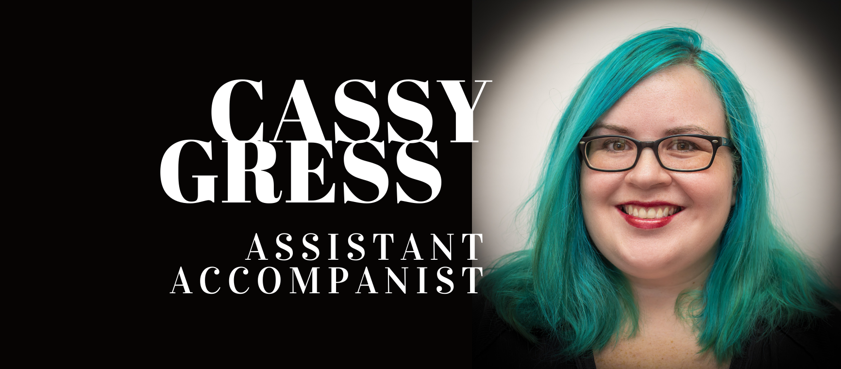Cassy Gress-Assistant Accompanist