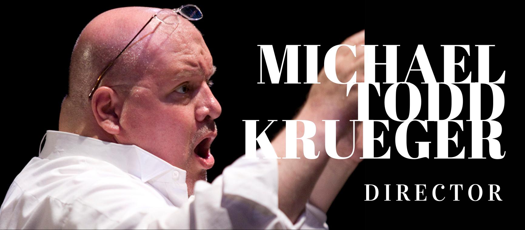 Director Michael Todd Krueger